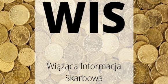 WIS - Wiążąca Informacja Skarbowa