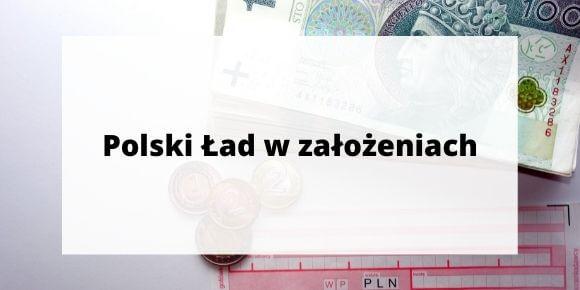 Polski Ład w założeniach